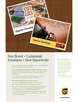 Now the front of your express envelopes can make as strong a statement about your company as whats inside them