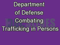 Department of Defense Combating Trafficking in Persons