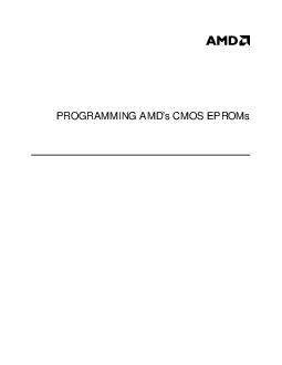 PROGRAMMING AMDs CMOS EPROMs  Publication  Rev Amendment Issue Date January  This document contains information on a product under development at Advanced Micro Devices PDF document - DocSlides