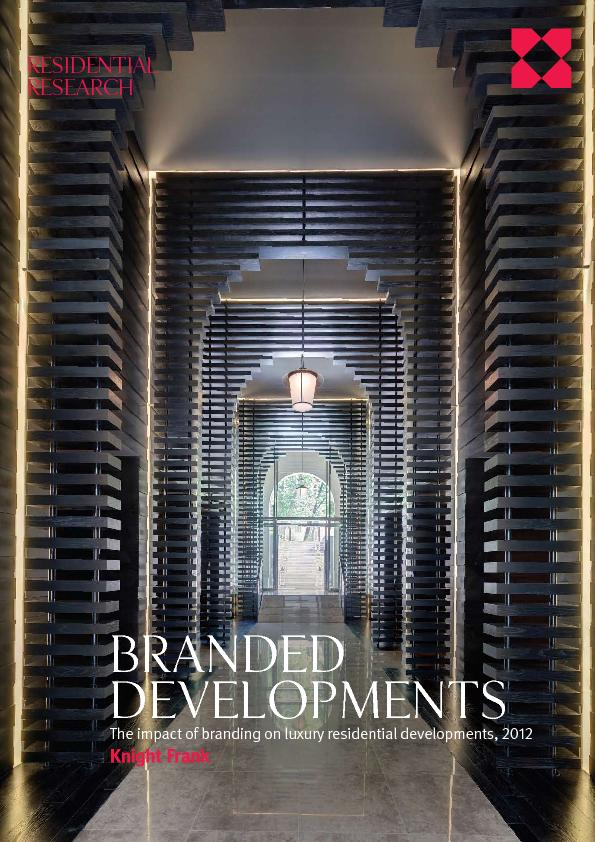 Branded developmentsThe impact of branding on luxury residential devel