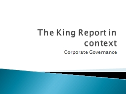 The King Report in context