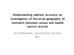 Understanding address accuracy: an investigation of the soc PowerPoint PPT Presentation