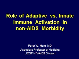 Role of Adaptive vs. Innate Immune Activation in