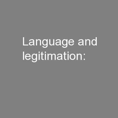 Language and legitimation: