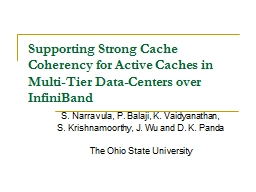 Supporting Strong Cache Coherency for Active Caches in Mult
