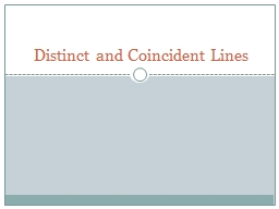 Distinct and Coincident Lines