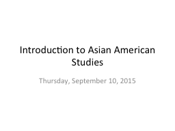 Introduction to Asian American Studies