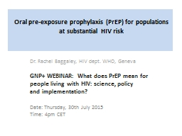 Oral pre-exposure prophylaxis (PrEP) for populations at sub