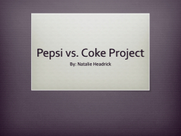 Pepsi vs. Coke Project