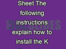 PN  X K Expanded Memory Instruction Sheet The following instructions explain how to install the K Expanded Memory option into a B or  printer