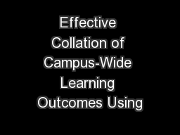 Effective Collation of Campus-Wide Learning Outcomes Using PowerPoint PPT Presentation