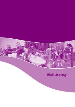 Wellbeing  Wellbeing Aistear the Early Childhood Curriculum Framework Theme Well