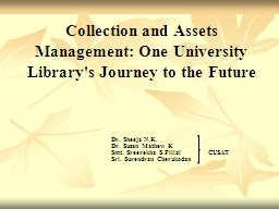 Collection and Assets Management: One University Library's