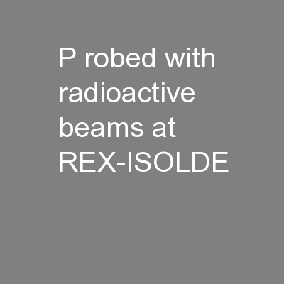 p robed with radioactive beams at REX-ISOLDE