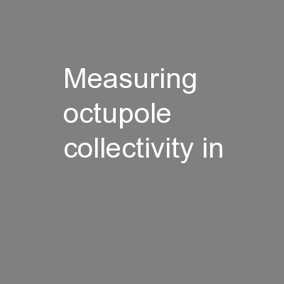 Measuring octupole collectivity in