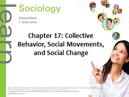 Chapter 17: Collective Behavior, Social Movements, and Soci