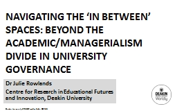 Navigating the 'in between' spaces: beyond the academic