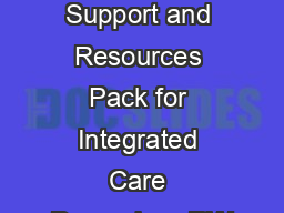 Better Care Fund BCF Support and Resources Pack for Integrated Care December  RW