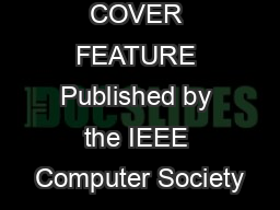 COMPUTER  COVER FEATURE Published by the IEEE Computer Society