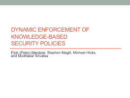 Dynamic Enforcement of Knowledge-based