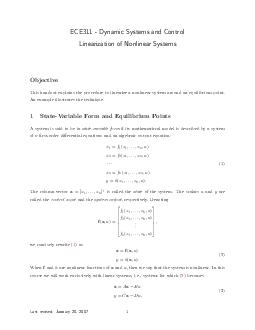 ECE  Dynamic Systems and Control Linearization of Nonlinear Systems Objective This handout explains the procedure to linearize a nonlinea r system around an equilibrium point