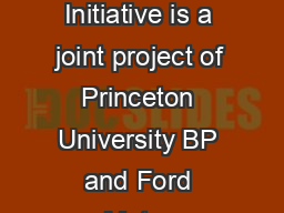 Stabilization Wedges A Concept  Game The Carbon Mitigation Initiative is a joint project of Princeton University BP and Ford Motor Company to find solutions to the greenhouse gas problem