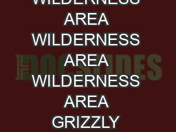 Jones Summit ft m WILDERNESS AREA WILDERNESS AREA WILDERNESS AREA GRIZZLY RIDGE  PowerPoint PPT Presentation