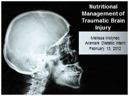 Nutritional Management of Traumatic Brain Injury PowerPoint PPT Presentation