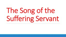 The Song of the Suffering Servant