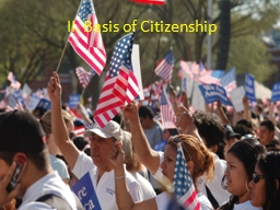 II. Basis of Citizenship PowerPoint PPT Presentation