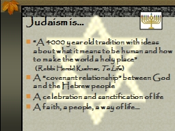 Judaism is… PowerPoint PPT Presentation