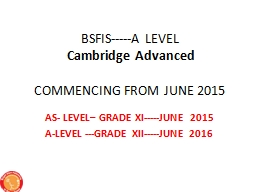 BSFIS-----A LEVEL