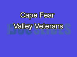 Cape Fear Valley Veterans
