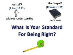 What Is Your Standard For Being Right?