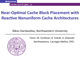 Near-Optimal Cache Block Placement with Reactive
