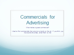 Commercials for Advertising PowerPoint PPT Presentation