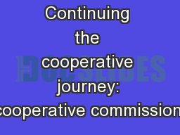 Continuing the cooperative journey: cooperative commissioni