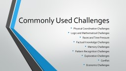 Commonly Used Challenges PowerPoint PPT Presentation