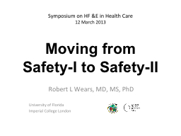 Moving from Safety-I to Safety-II