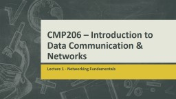 CMP206 – Introduction to Data Communication & Network