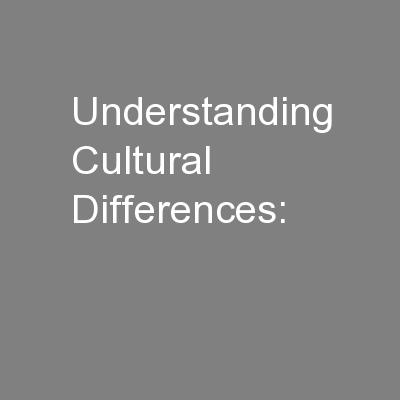 Understanding Cultural Differences: