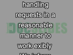 The right to request exible working an Acas guide including guidance on handling requests in a reasonable manner to work exibly  We inform advise train and work with you Every year Acas helps employe