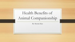 Health Benefits of Animal Companionship PowerPoint PPT Presentation