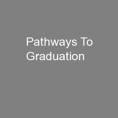 Pathways To Graduation PowerPoint Presentation, PPT - DocSlides