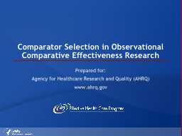 Comparator Selection in Observational Comparative Effective