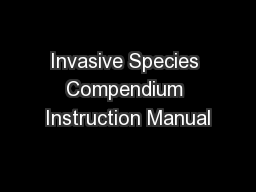 Invasive Species Compendium Instruction Manual