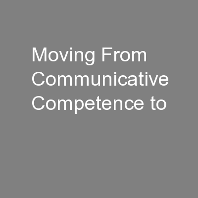 Moving From Communicative Competence to