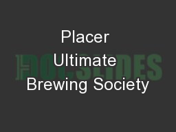 Placer Ultimate Brewing Society