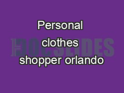Personal clothes shopper orlando