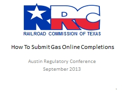How To Submit Gas Online Completions